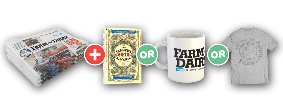 Purchase a Farm and Dairy Subscription and choose one of the following: 2019 Farmers Almanac, a 2018 Farm and Dairy mug, or a Farm and Dairy T-shirt